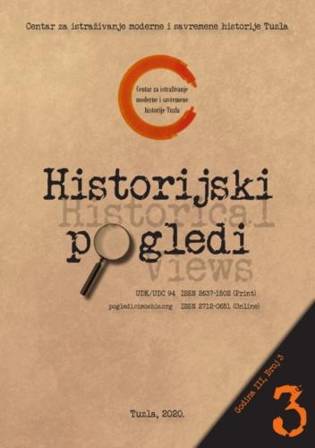 Časopis Historijski pogledi broj 3. / Journal Historical Views no. 3
