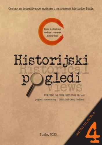 Časopis Historijski pogledi broj 4. / Journal Historical Views no. 4